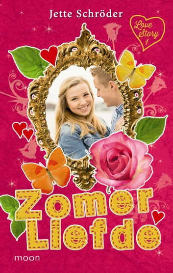LoveStory 1 - Zomerliefde ebook by Jette Schröder