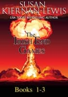 The Irish End Games, Books 1-3 ebook by Susan Kiernan-Lewis