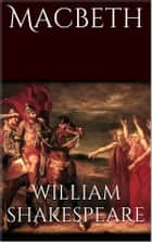 Macbeth (new classics) ebook by William Shakespeare
