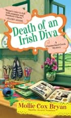 Death of an Irish Diva 電子書 by Mollie Cox Bryan