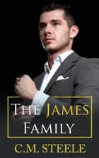 The James Family - The No Series ebook by C.M. Steele