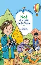 Noé docteur de la terre ebook by Pakita