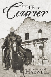 The Courier ebook by Charles W. Harwell