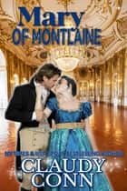 Mary of Montlaine ebook by