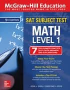 McGraw-Hill Education SAT Subject Test Math Level 1, Fifth Edition eBook by John J. Diehl