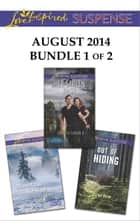 Love Inspired Suspense August 2014 - Bundle 1 of 2 - Her Stolen Past\Mountain Rescue\Out of Hiding ebook by Lynette Eason, Hope White, Rachel Dylan