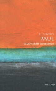 Paul: A Very Short Introduction ebook by E. P. Sanders
