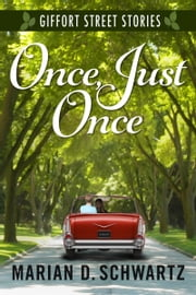 Once, Just Once ebook by Marian D. Schwartz