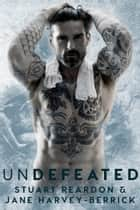 UnDefeated ebook by Stuart Reardon, Jane Harvey-Berrick