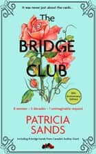 The Bridge Club - Tenth Anniversary Edition ebook by Patricia Sands