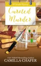 Curated Murder ebook by Camilla Chafer