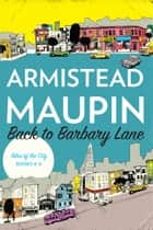 Back to Barbary Lane ebook by Armistead Maupin