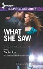 What She Saw ebook by Rachel Lee