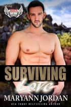 Surviving Love eBook by Maryann Jordan