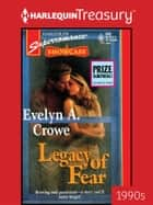 Legacy of Fear ebook by Evelyn A. Crowe