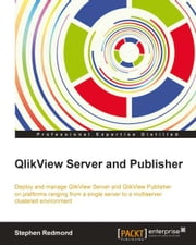 QlikView Server and Publisher ebook by Stephen Redmond