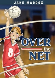 Over the Net ebook by Jake Maddox,Tuesday Mourning
