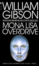 Mona Lisa Overdrive ebook by William Gibson