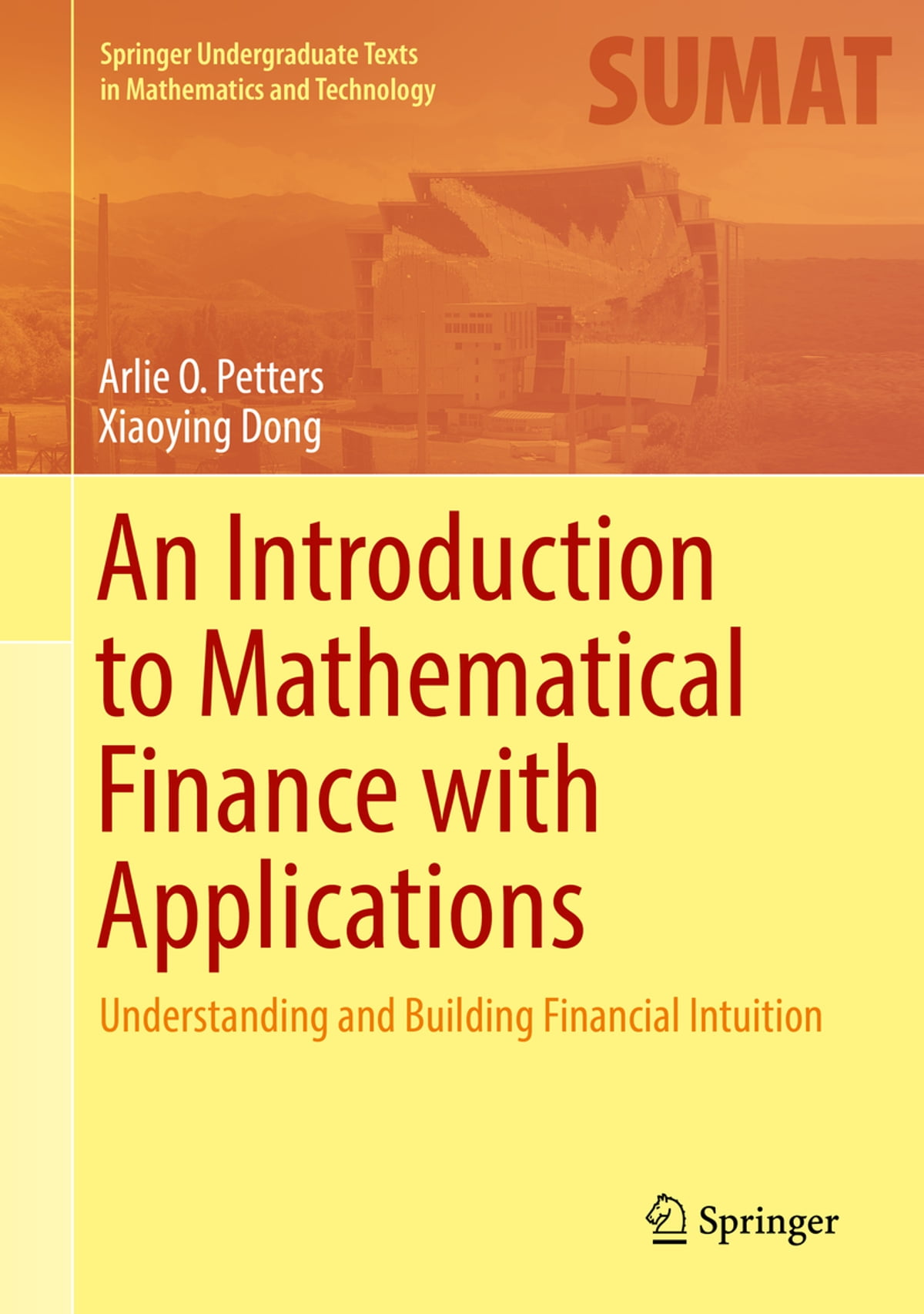An Introduction To Mathematical Finance With Applications Ebook By Arlie O  Petters  9781493937837  Rakuten Kobo