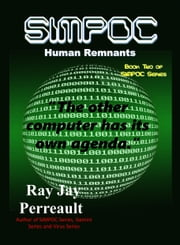SIMPOC: Human Remnants ebook by Ray Jay Perreault