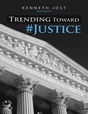 Trending Toward #Justice ebook by Kenneth Jost