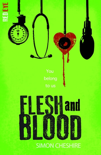Flesh and Blood ebook by Simon Cheshire