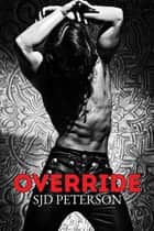 Override ebook by SJD Peterson