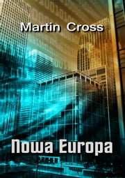 Nowa Europa ebook by Martin Cross