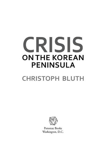 Crisis on the Korean Peninsula ebook by Christoph Bluth