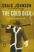 The Cold Dish: A Walt Longmire Mystery