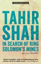 In Search of King Solomons Mines ebook by Tahir Shah