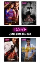Harlequin Dare June 2018 Box Set - One Night Only\My Royal Sin\No Strings\Playing Dirty ekitaplar by Lauren Hawkeye, Riley Pine, Cara Lockwood,...