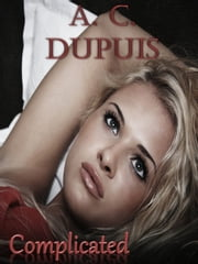 Complicated ebook by A.C. Dupuis
