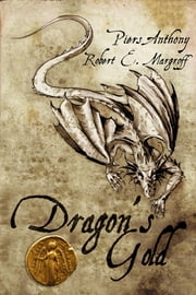 Dragon's Gold ebook by Anthony, Piers