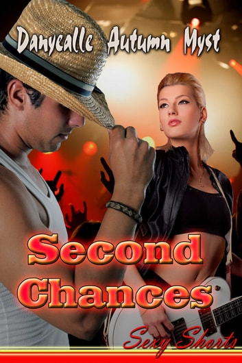 Second Chances ebook by Danyealle Autumn Myst