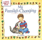 My Family's Changing ebook by Pat Thomas