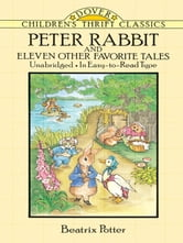 Peter Rabbit and Eleven Other Favorite Tales ebook by Beatrix Potter