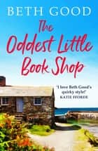 The Oddest Little Book Shop - A feel-good read! ebook by