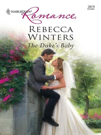 The Duke's Baby ebook by Rebecca Winters