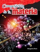 Composición de la materia ebook by Morgaine Paris