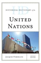 Historical Dictionary of the United Nations ebook by Jacques Fomerand