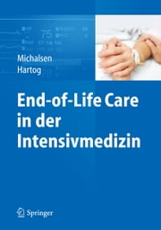 End-of-Life Care in der Intensivmedizin ebook by Kobo.Web.Store.Products.Fields.ContributorFieldViewModel