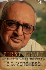First Draft ebook by VERGHESE B.G.