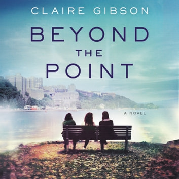 Beyond the Point - A Novel audiobook by Claire Gibson