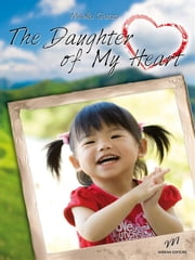 The Daughter of My Heart ebook by Mirella Guzzo
