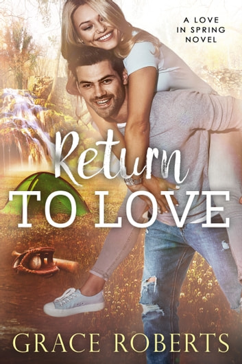Return To Love ebook by Grace Roberts