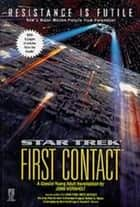 Star Trek: First Contact ebook by John Vornholt