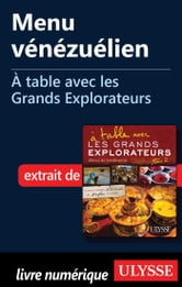 Menu vénézuélien - À table avec les Grands Explorateurs ebook by Jean-Bernard Buisson