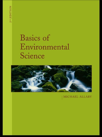 Basics Of Environmental Science Ebook By Michael Allaby