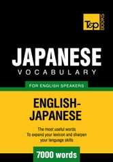 Japanese vocabulary for English speakers - 7000 words ebook by Andrey Taranov